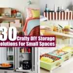 Crafty Diy Storage Solutions Small Spaces