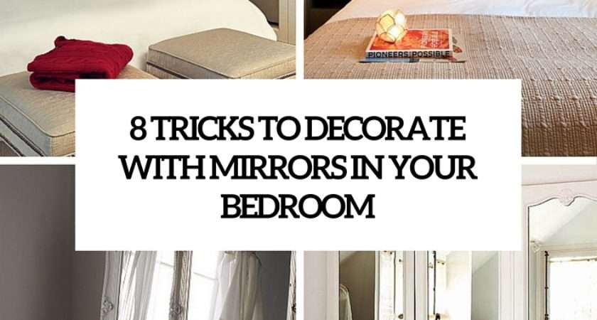 Decorate Your Bedroom Mirrors Tricks Example