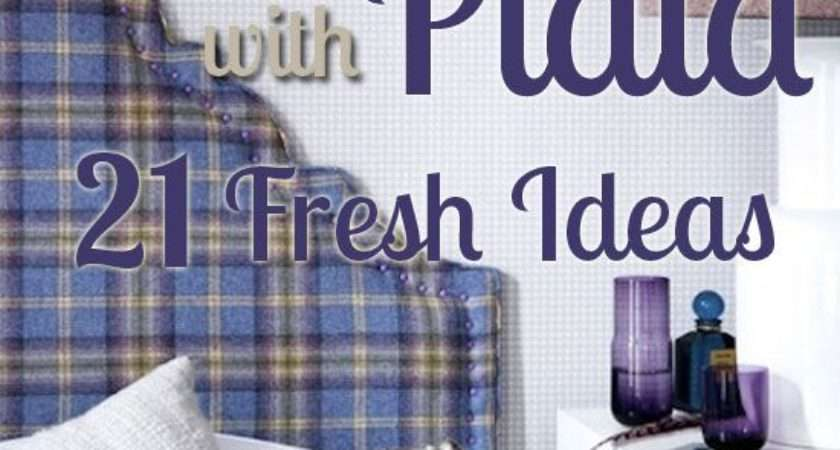 Decorating Plaid Ideas Your Home
