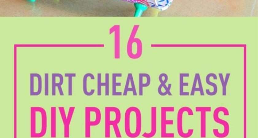 Dirt Cheap Easy Diy Projects Make Home