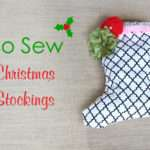 Diy Sew Christmas Stockings