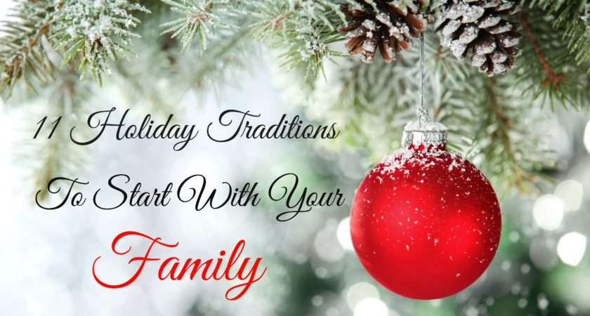 Holiday Traditions Start Your Life Without Pink