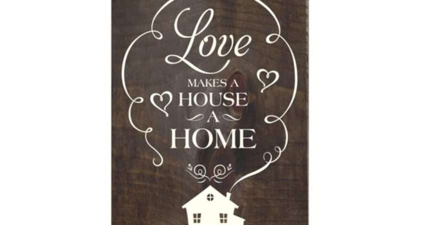 Love Makes House Home Rustic Wood Sign Decor Wall