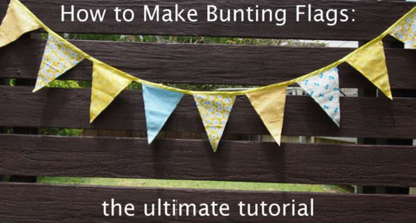 Make Bunting Flags Ultimate Tutorial Sew