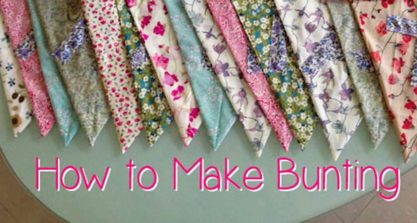 Make Bunting Lucy Lean