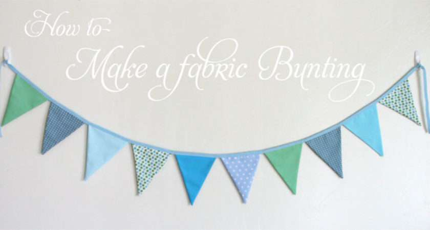 Make Fabric Bunting Glorious Treats