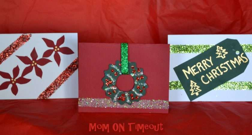 Make Your Own Christmas Cards Gluenglitter Cbias Mom Timeout