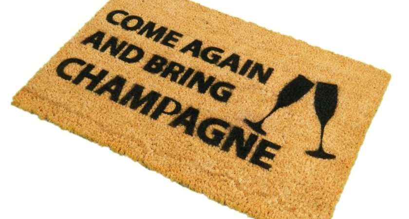 Printed Gifts Doormats Come Again Bring Champagne Doormat