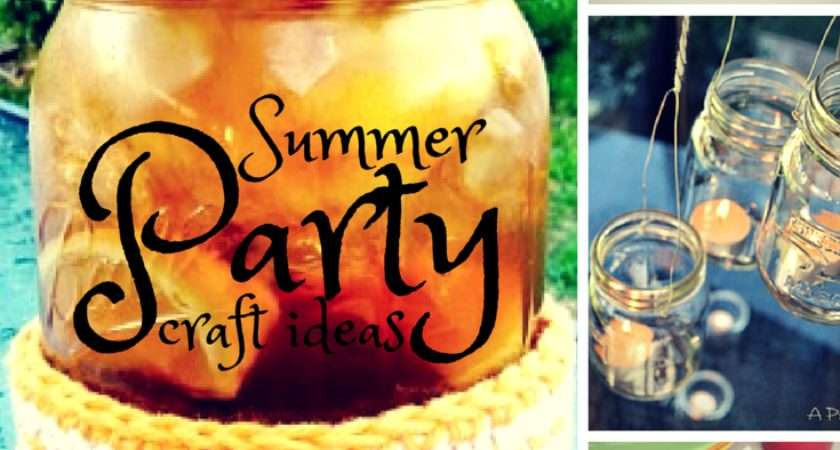 Summer Party Ideas Simple Diy Decorations More